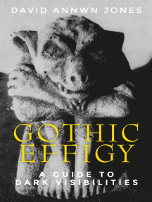 Gothic effigy: A guide to dark visibilities