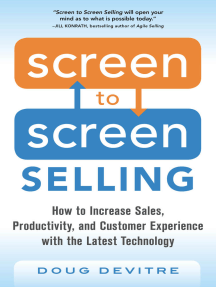 Screen to Screen Selling: How to Increase Sales, Productivity, and Customer Experience with the Latest Technology