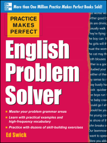 Practice Makes Perfect English Problem Solver (EBOOK): With 110 Exercises