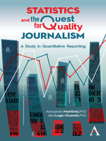 Statistics and the Quest for Quality Journalism: A Study in Quantitative Reporting