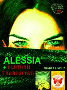 Alessia I + Fluturii Trandafirii I