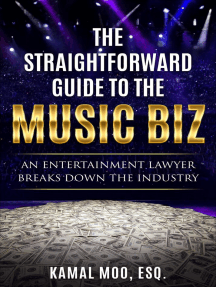 The Straightforward Guide to the Music Biz