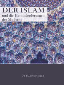 Der Islam und die Herausforderungen der Moderne