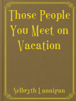 Those People You Meet on Vacation