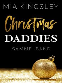 Christmas Daddies: Sammelband