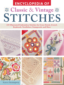 Encyclopedia of Classic & Vintage Stitches: 245 Illustrated Embroidery Stitches for Cross Stitch, Crewel, Beadwork, Needlelace, Stumpwork, and More