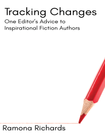 Tracking Changes: One Editor's Advice to Inspirational Fiction Authors