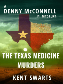 The Texas Medicine Murders: Denny McConnell PI, #3