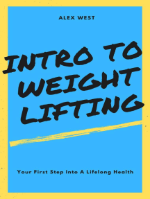 Intro To Weight Lifting: Your First Step Into A Lifelong Health