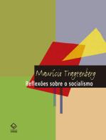 Reflexões sobre o socialismo