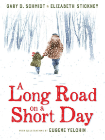 A Long Road on a Short Day