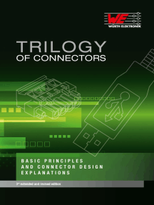 Trilogy of Connectors: Basic Principles and Connector Design Explanations