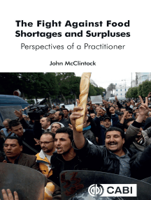 The Fight Against Food Shortages and Surpluses: Perspectives of a Practitioner