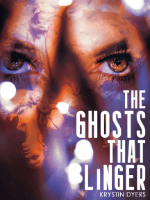 The Ghosts That Linger