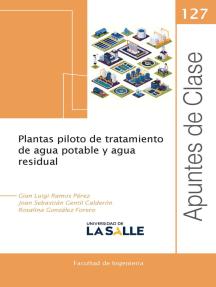 Plantas piloto de tratamiento de agua potable y agua residual