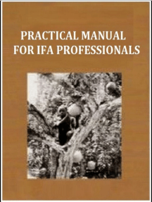 PRACTICAL MANUAL FOR IFA PROFESSIONALS