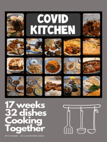 Covid Kitchen: 17 weeks of lockdown, 32 dishes cooked together