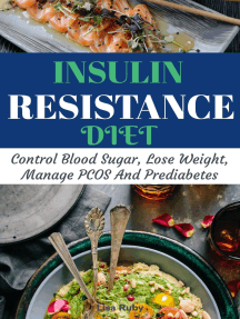 Insuline Resistanr Cookbook: Control Blood Sugar, Lose Weight, Manage PCOS And Prediabetes
