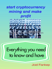 Start cryptocurrency mining: Everything you need to know and have