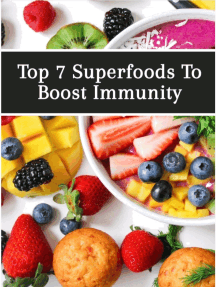 Top 7 superfoods to boost immunity very fast