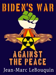 Biden's War Against the Peace