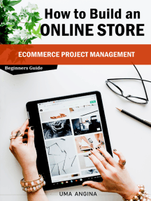 How to Build an Online Store - eCommerce Project Management: Beginners Guide