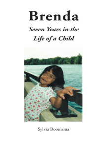 Brenda: Seven Years in the Life of a Child