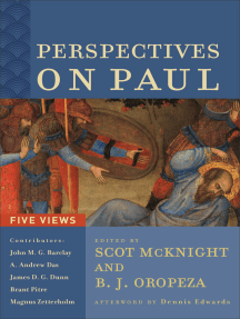 Perspectives on Paul: Five Views