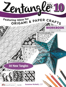 Zentangle 10: Dimensional Tangle Projects