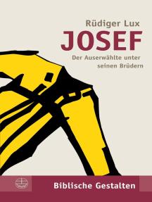 Josef: Der Auserwählte unter seinen Brüdern