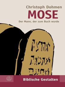 Mose: Der Mann, der zum Buch wurde
