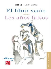 El libro vacío / Los años falsos