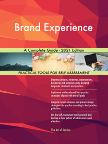 Brand Experience A Complete Guide - 2021 Edition