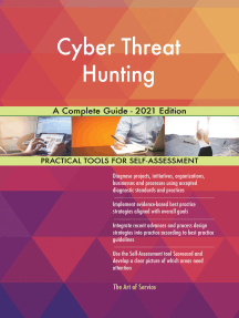 Cyber Threat Hunting A Complete Guide - 2021 Edition