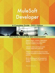 MuleSoft Developer A Complete Guide - 2021 Edition