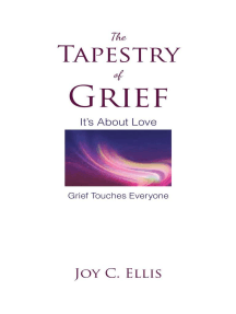 The Tapestry Of Grief: It's About Love Grief Touches Everyone