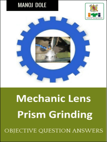 Mechanic Lens or Prism Grinding