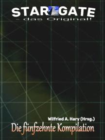 """STAR GATE – das Original: Die 15. Kompilation: """"Die Bände 141 bis 150 der laufenden Serie STAR GATE – das Original – zusammengefasst!"""""""