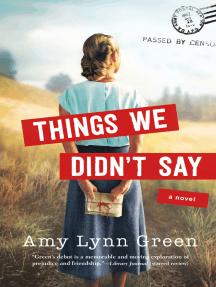 Things We Didn't Say