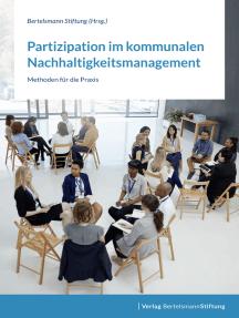 Partizipation im kommunalen Nachhaltigkeitsmanagement: Methoden für die Praxis
