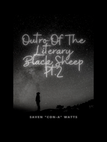 Outro Of The Literary Black Sheep Pt.2
