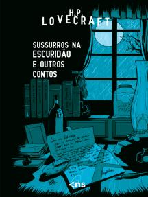 Sussurros na escuridão: E outros contos