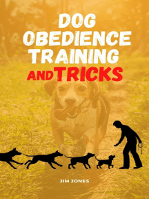 Dog Obedience Training And Tricks: Comprehensive, #1