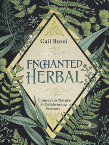 Enchanted Herbal: Connect to Nature & Celebrate the Seasons