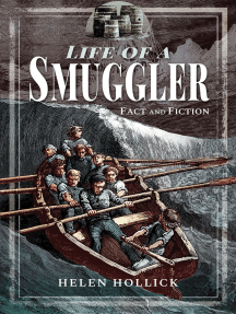The Life of a Smuggler