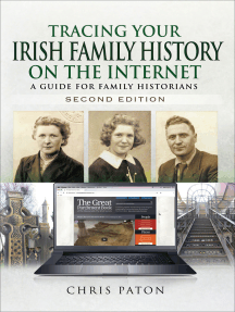 Tracing Your Irish Family History on the Internet, Second Edition: A Guide for Family Historians