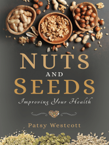 Nuts and Seeds: Improving Your Health