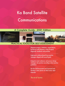 Ka Band Satellite Communications A Complete Guide - 2021 Edition