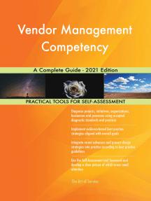 Vendor Management Competency A Complete Guide - 2021 Edition