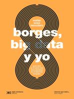Borges, big data y yo: Guía nerd (y un poco rea) para perderse en el laberinto borgeano